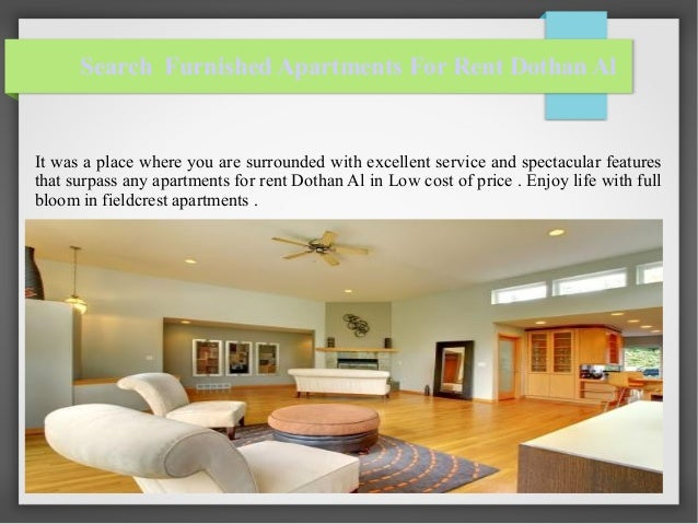 Elegant Search Furnished Apartments For Rent Dothan Al It Was A Place Where You Are  Surrounded With ...