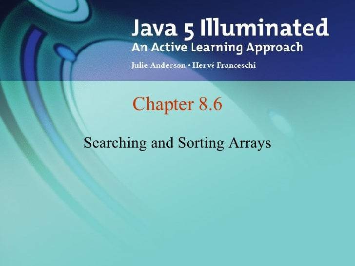 Chapter 8.6 Searching and Sorting Arrays