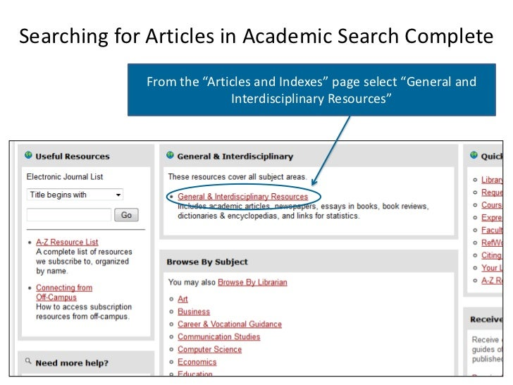 """Searching for Articles in Academic Search Complete             From the """"Articles and Indexes"""" page select """"General and   ..."""