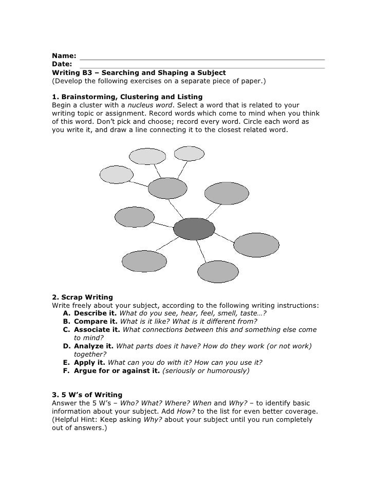 Name:Date:Writing B3 – Searching and Shaping a Subject(Develop the following exercises on a separate piece of paper.)<br /...