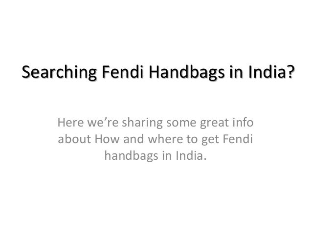 855ab66933f1 Fendi Handbags in India