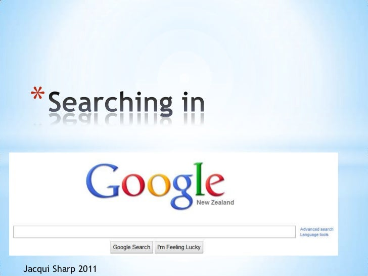 Searching in <br />Jacqui Sharp 2011<br />