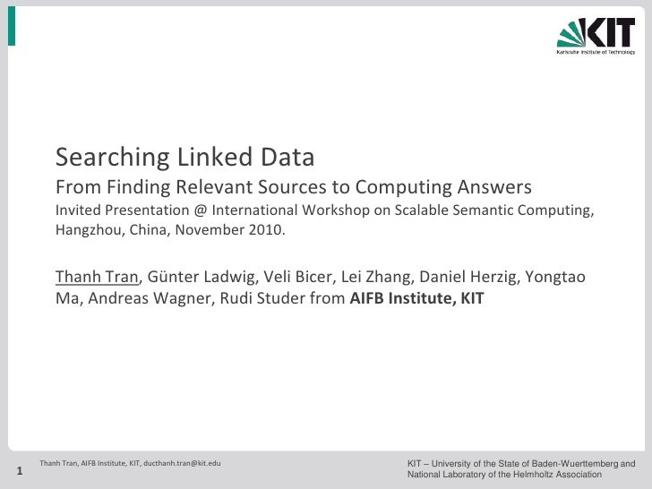 Searching Linked Data        From Finding Relevant Sources to Computing Answers        Invited Presentation @ Internationa...