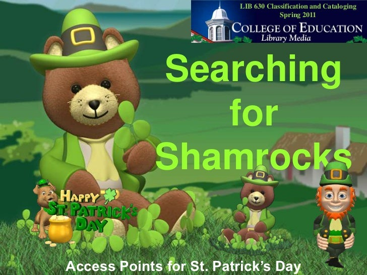 Searching for shamrocks