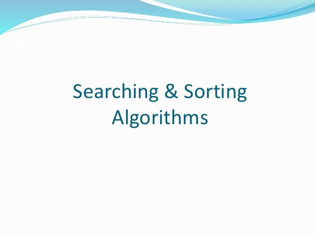 Searching & Sorting Algorithms