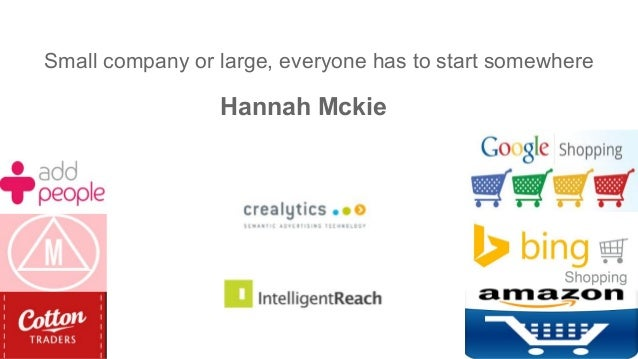 Small company or large, everyone has to start somewhere Hannah Mckie