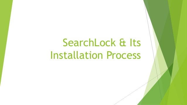 SearchLock & Its  Installation Process