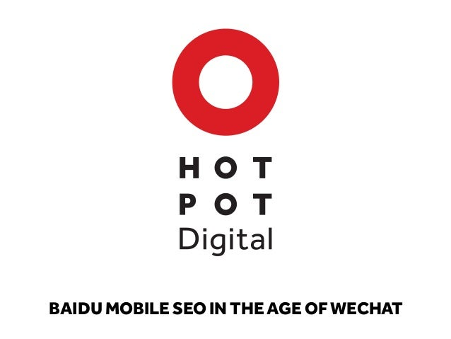 BAIDU MOBILE SEO IN THE AGE OF WECHAT