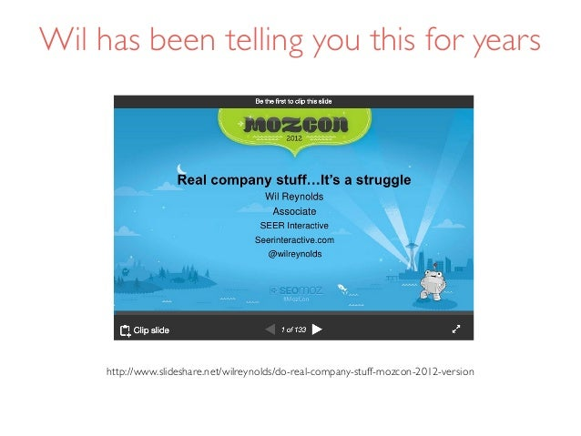 Wil has been telling you this for years http://www.slideshare.net/wilreynolds/do-real-company-stuff-mozcon-2012-version