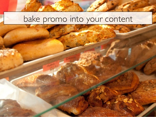 bake promo into your content