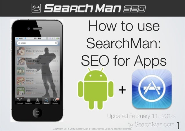 How to use                         SearchMan:                        SEO for Apps                                         ...