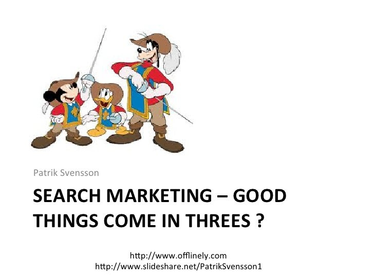 search marketing good things come in threes
