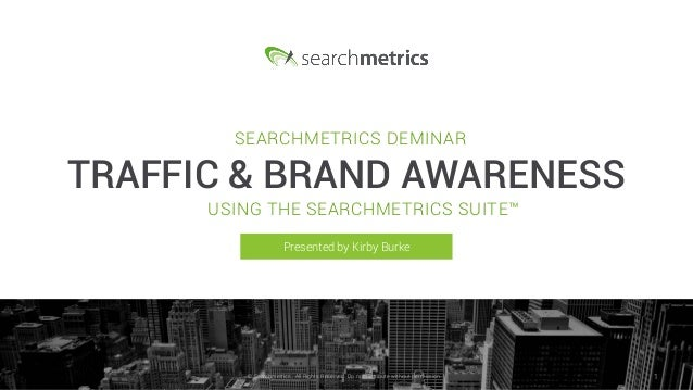 © Searchmetrics.. All Rights Reserved. Do not distribute without permission. 1© Searchmetrics.. All Rights Reserved. Do no...