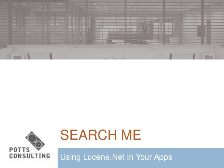 SEARCH MEUsing Lucene.Net In Your Apps