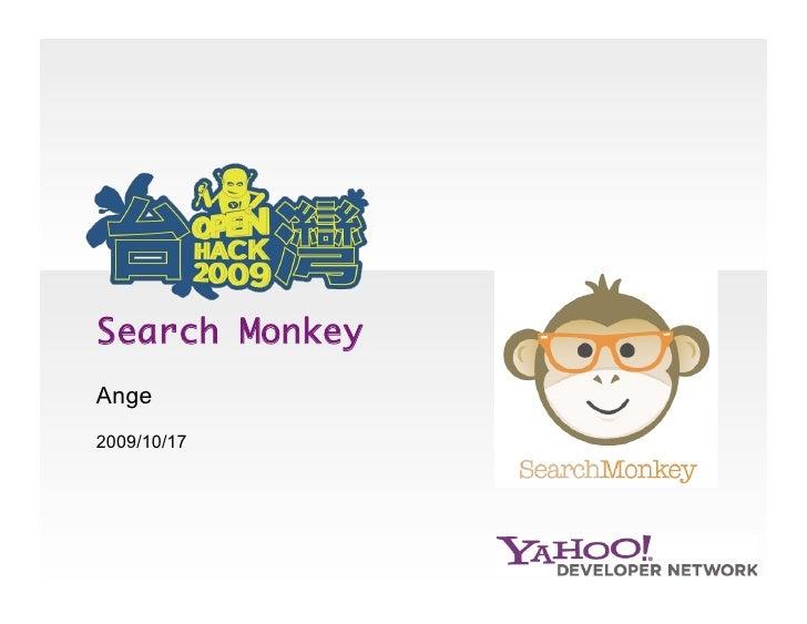 Search Monkey Ange 2009/10/17