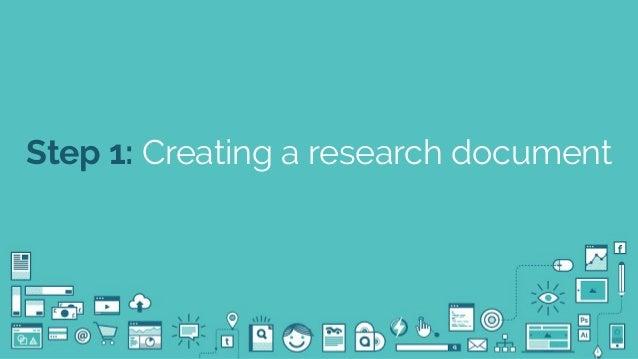 @seodanbrooks Step 1: Creating a research document