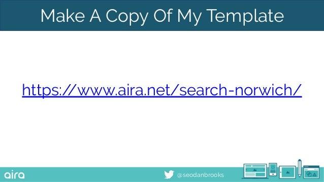@seodanbrooks Make A Copy Of My Template https://www.aira.net/search-norwich/