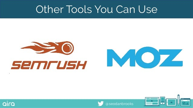 @seodanbrooks Other Tools You Can Use