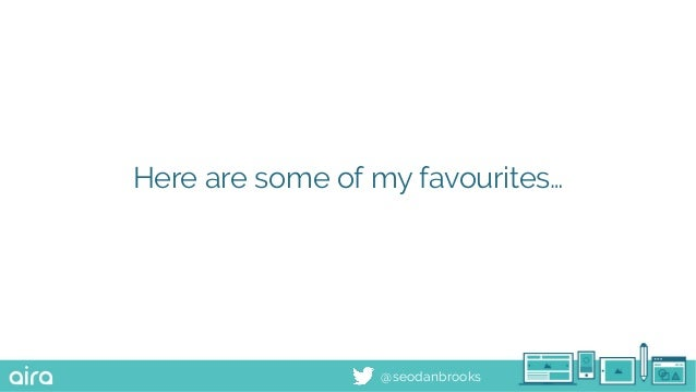 @seodanbrooks Here are some of my favourites…