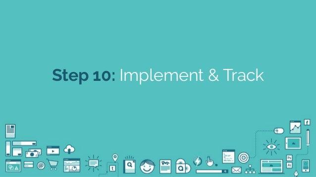 @seodanbrooks Step 10: Implement & Track