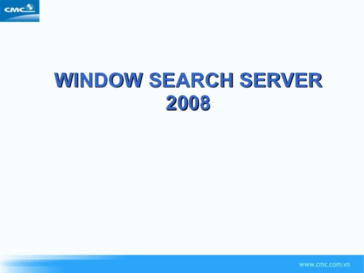 WINDOW SEARCH SERVER 2008