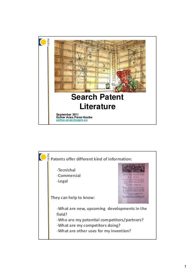Search Patent            S     hP t t              Literature  September 2011  Esther Arias Pérez-Ilzarbe  esther.arias@oe...
