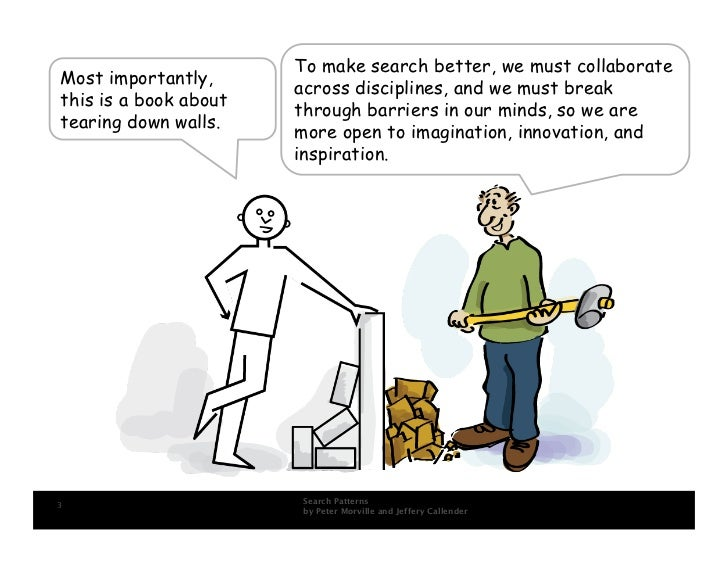 To make search better, we must collaborate Most importantly,                        across disciplines, and we must break ...