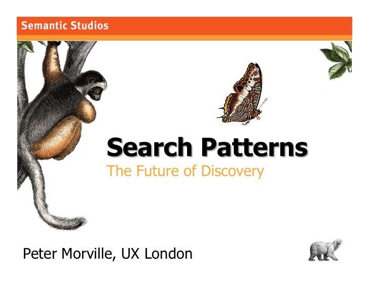 morville@semanticstudios.com     Peter Morville, UX London                         1