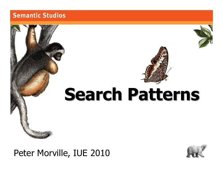 morville@semanticstudios.com     Peter Morville, IUE 2010                         1