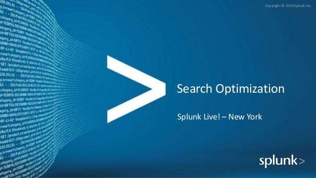 Splunk Search Optimization