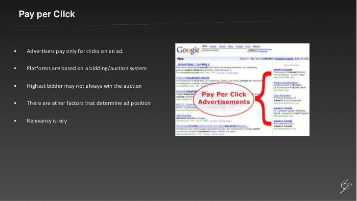 Pay per Click<br /><ul><li>Advertisers pay only for clicks on an ad.