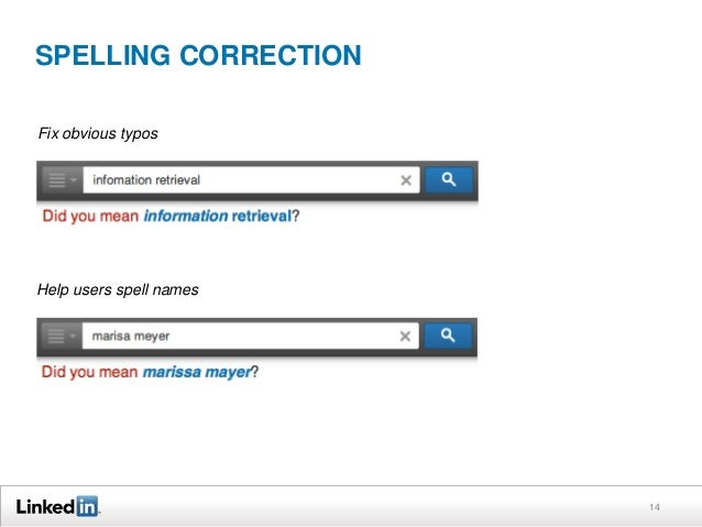 SPELLING CORRECTION Fix obvious typos  Help users spell names  14