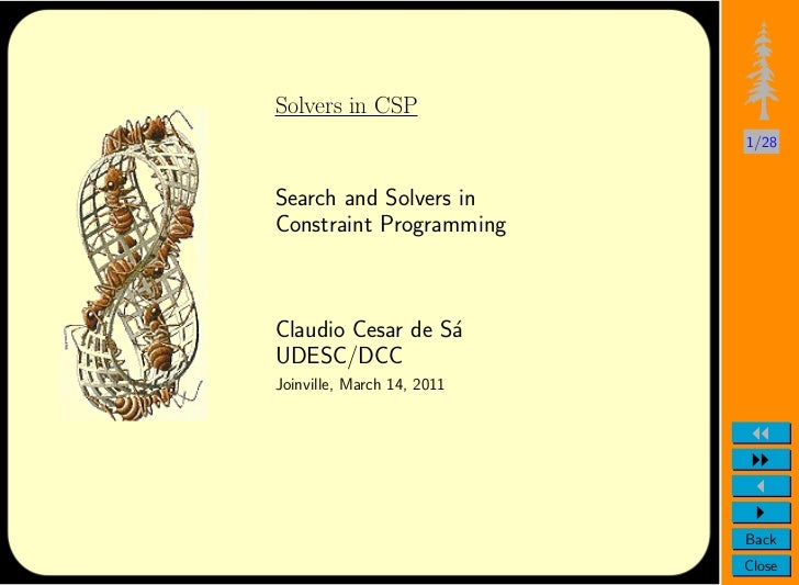 Solvers in CSP                            1/28Search and Solvers inConstraint ProgrammingClaudio Cesar de S´              ...