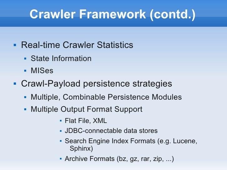 Crawler Framework (contd.)   Real-time Crawler Statistics       State Information       MISes   Crawl-Payload persiste...