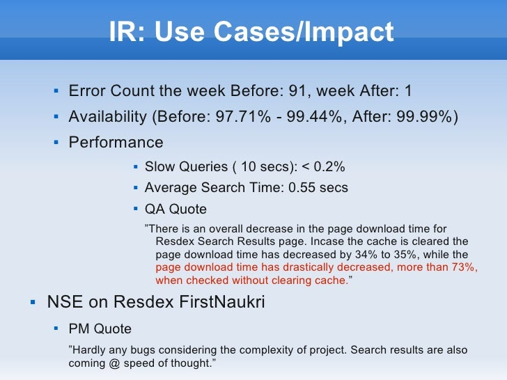 IR: Use Cases/Impact       Error Count the week Before: 91, week After: 1       Availability (Before: 97.71% - 99.44%, A...