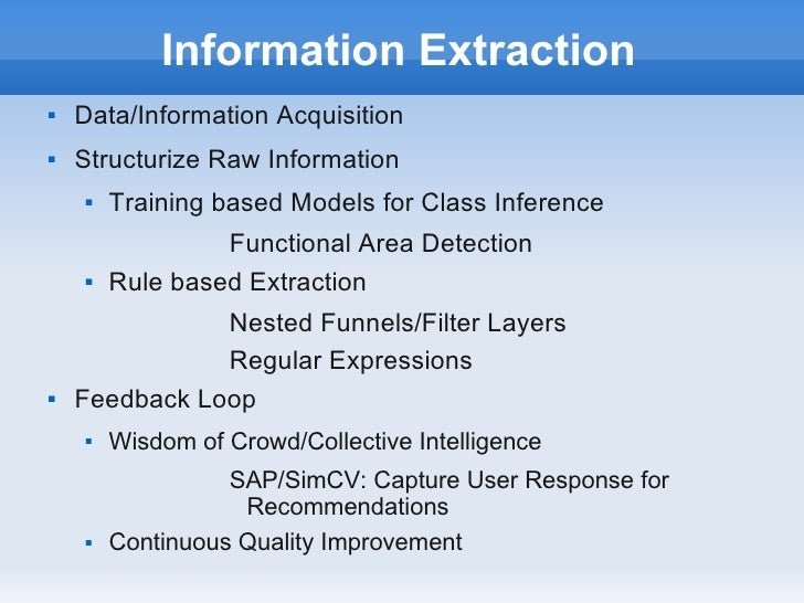 Information Extraction   Data/Information Acquisition   Structurize Raw Information       Training based Models for Cla...