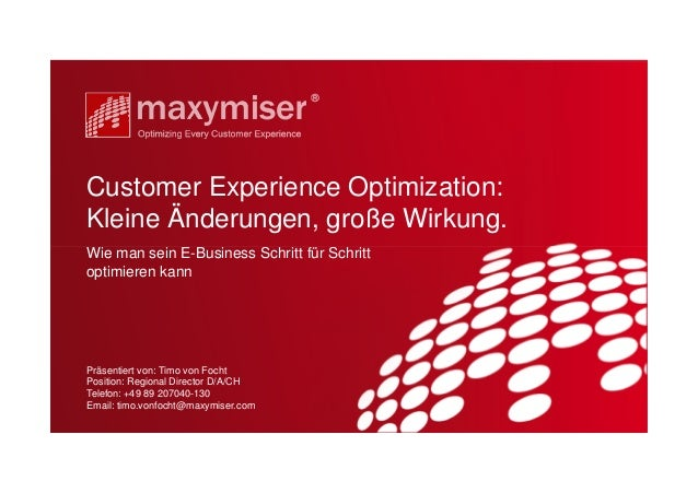 Customer Experience Optimization:Kleine Änderungen, große Wirkung.Wie man sein E-Business Schritt für Schrittoptimieren ka...