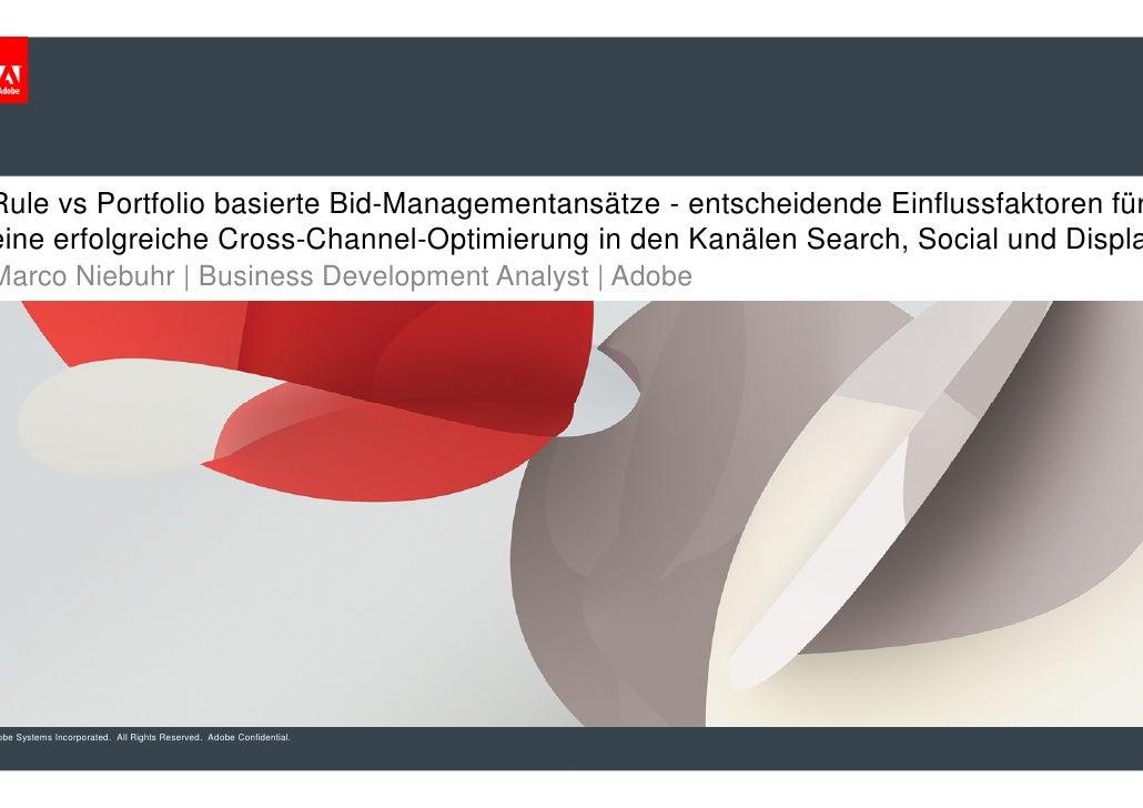 Rule vs Portfolio basierte Bid-Managementansätze - entscheidende Einflussfaktoren für                               Manage...