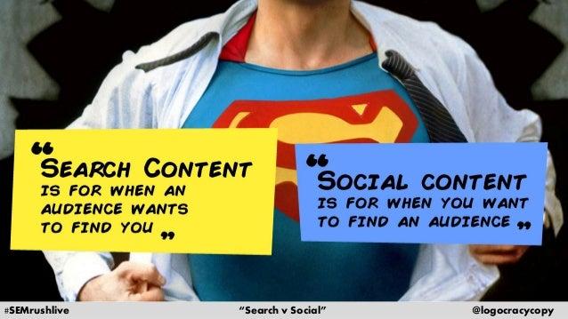 Search Content vs. Social Content Slide 22