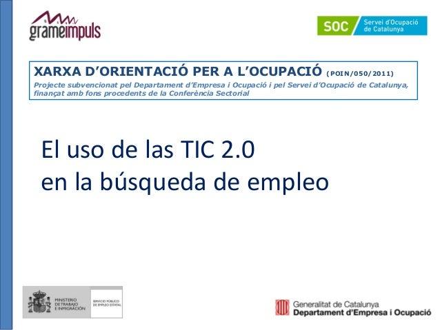XARXA D'ORIENTACIÓ PER A L'OCUPACIÓ                                       (POIN/050/2011)Projecte subvencionat pel Departa...
