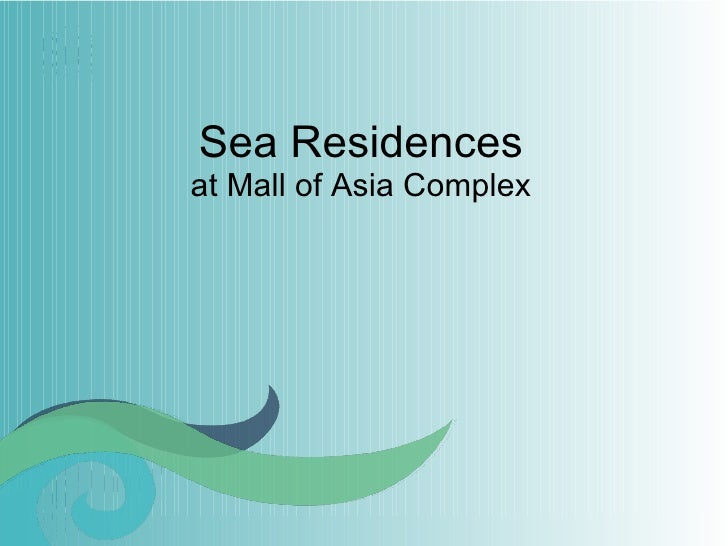 SM Sea Residences - SM Mall of Asia Complex, Pasay City