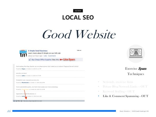 Searix Solutions | B2B Growth Hacking in SG46 LOCAL SEO FACTORS Good Website Exorcise Spam Techniques • Seriously, exorcis...