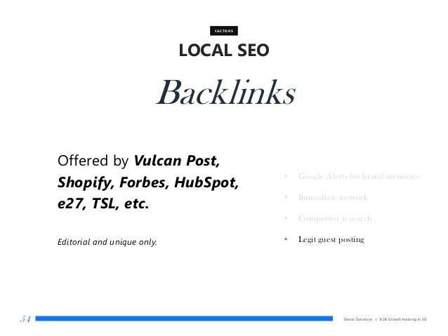 Searix Solutions | B2B Growth Hacking in SG54 LOCAL SEO FACTORS Backlinks • Google Alerts for brand mentions • Immediate n...