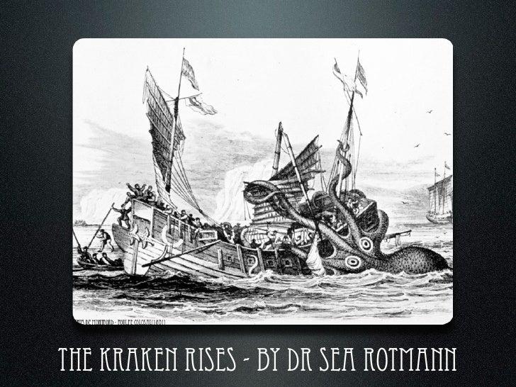 The Kraken Rises - by dr sea rotmann
