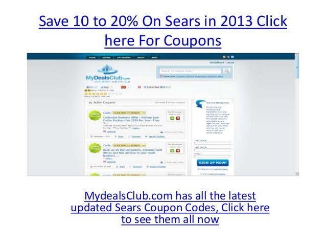 Save 10 to 20% On Sears in 2013 Click          here For Coupons      MydealsClub.com has all the latest    updated Sears C...