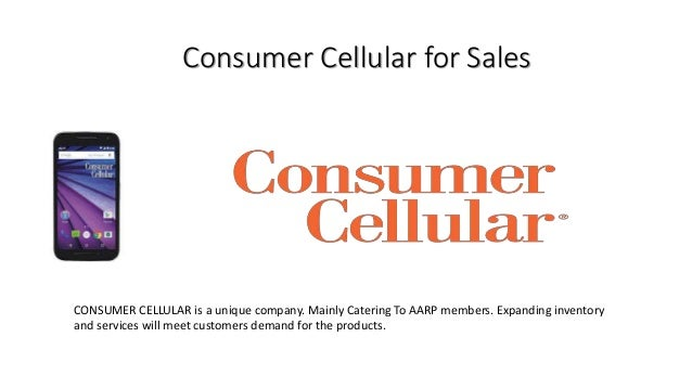 Consumer Cellular for Sales CONSUMER CELLULAR is a unique company. Mainly Catering To AARP members. Expanding inventory an...