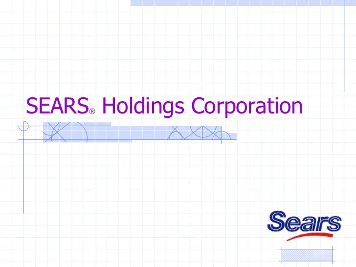 SEARS Holdings Corporation     ®