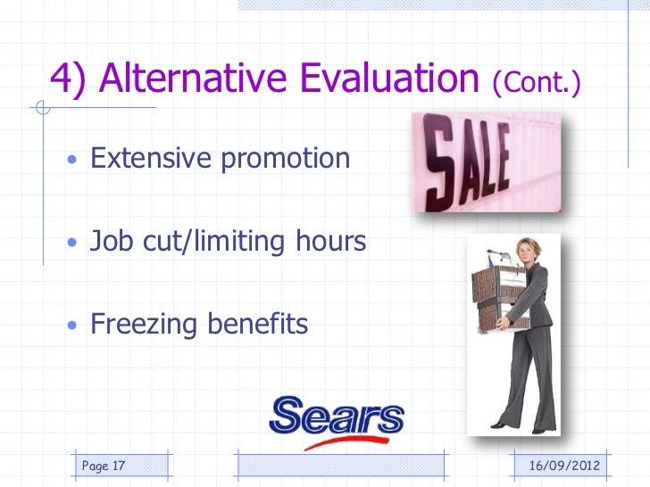 4) Alternative Evaluation   (Cont.)• Extensive promotion• Job cut/limiting hours• Freezing benefits Page 17               ...