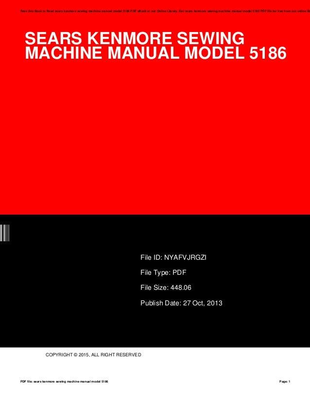 Sears Kenmore Sewing Machine Manual Model 40 Best Sears Kenmore Sewing Machine 5186