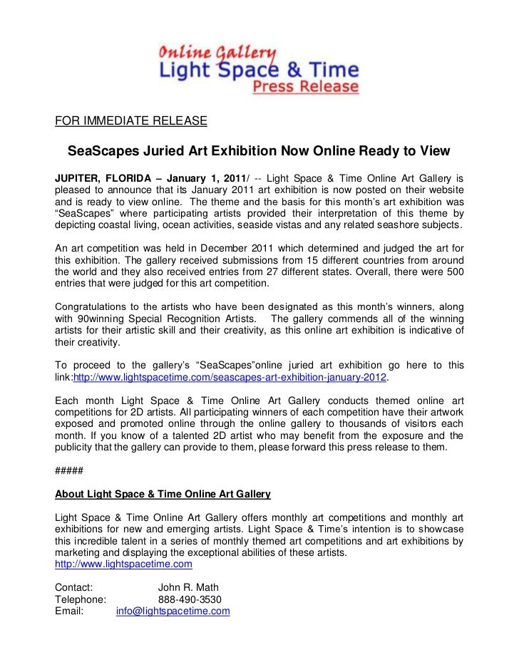 FOR IMMEDIATE RELEASE   SeaScapes Juried Art Exhibition Now Online Ready to ViewJUPITER, FLORIDA – January 1, 2011/ -- Lig...